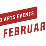Top 3 Arts Events February 2018