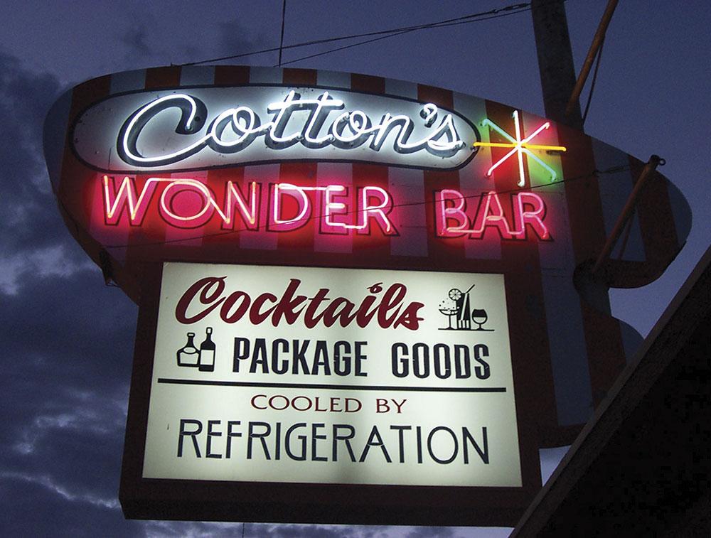 Photo courtesy Douglas C. Towne; Cotton's Wonder Bar