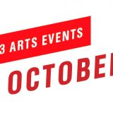 Top 3 Arts Events October 2018