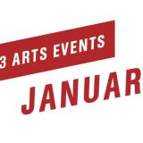 Top 3 Arts Events January 2019