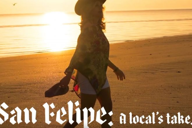 A Local's Take on San Felipe