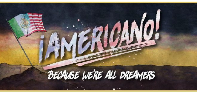 Americano!: New Musical Tells the True Story of an Arizona DREAMer
