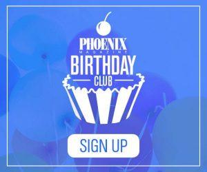 https://www.phoenixmag.com/wp-content/uploads/2020/04/PHM2018_BirthdayClub_Promo3-e1586540357480.jpg
