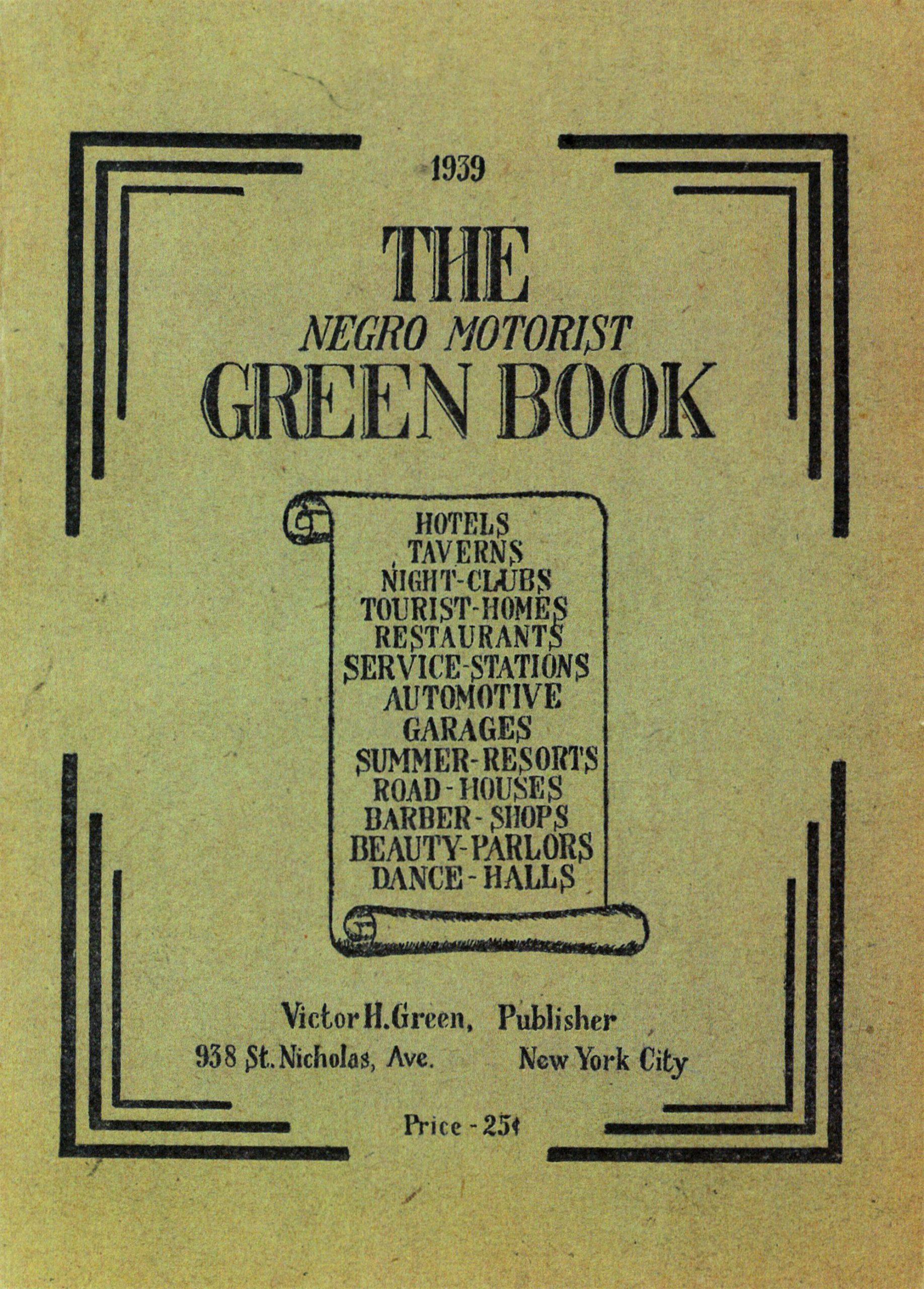 The Negro Motorist Green Book 1939 editon