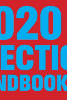 The Strange But 100% True and Authenticated 2020 Election Handbook
