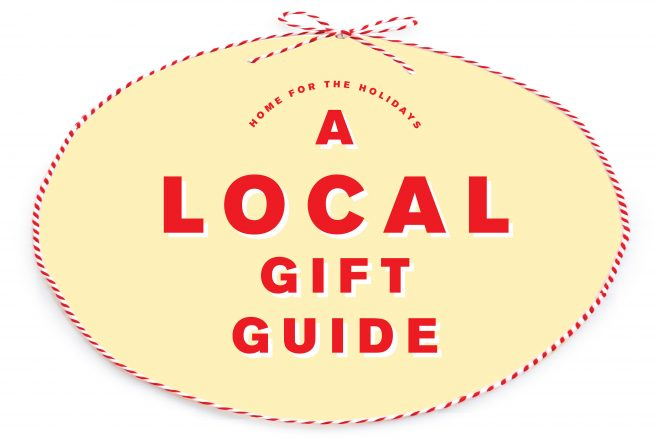 Home for the Holidays: A Local Gift Guide