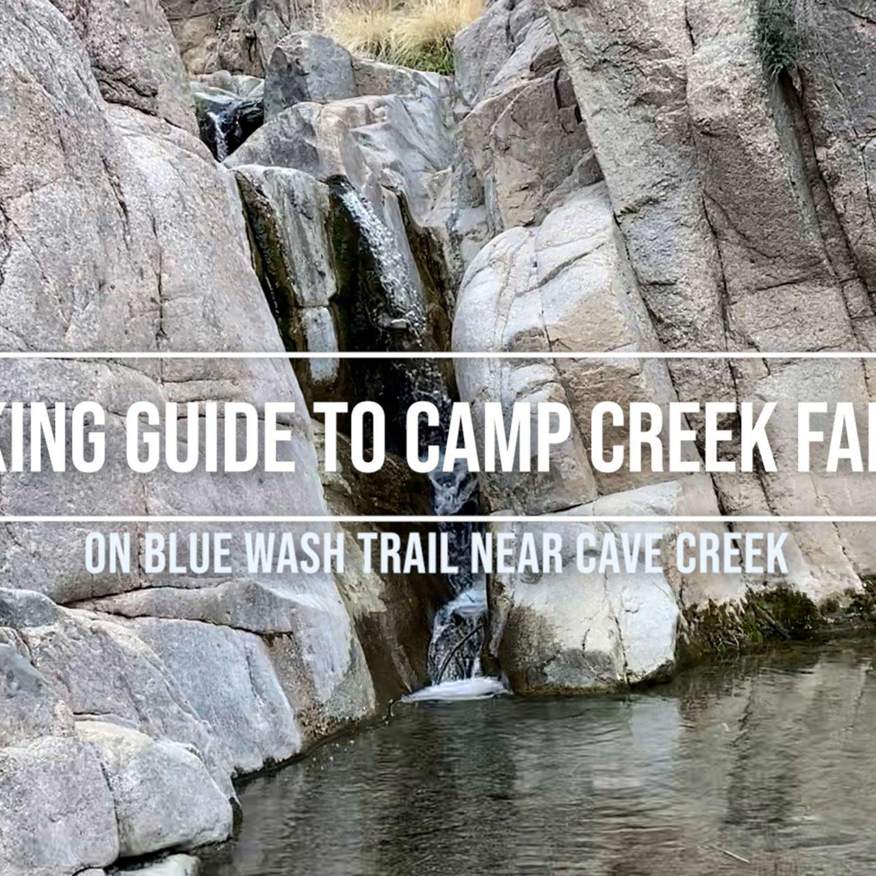 Hiking Guide to Camp Creek Falls – Blue Wash Trail near Cave Creek