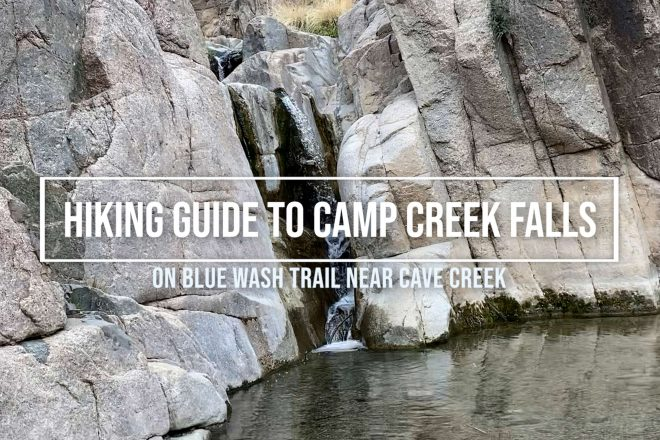 Hiking Guide to Camp Creek Falls – Blue Wash Trail near Cave Creek