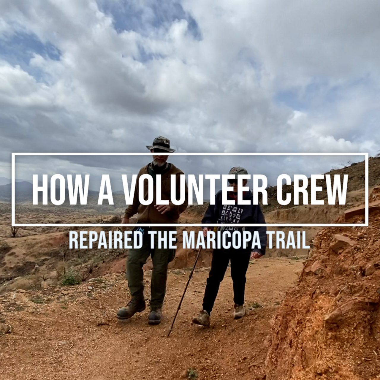 Volunteers Rebuild Part of Maricopa Trail Damaged by Wildfire