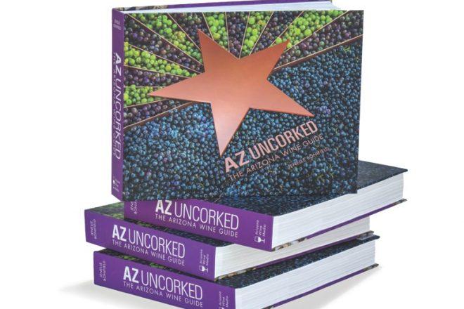 Read It: AZ Uncorked: The Arizona Wine Guide